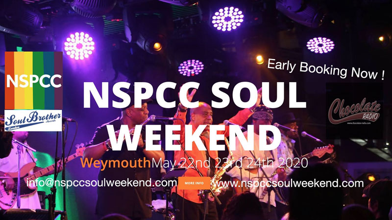 NSPCC Soul Weekend Weymouth UK May bank holiday 22nd till 24th 2020