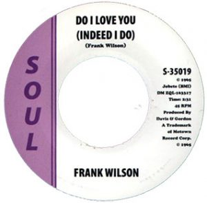 Frank Wilson Do I Love You (Yes Indeed) Single played on the Soulful Etiquette Radio Show By Chris Stewart