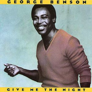 George Benson Give Me The Night Single played on the Soulful Etiquette Radio Show By Chris Stewart