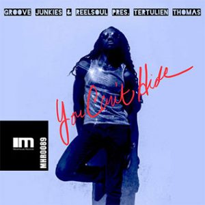 New Music Recent Soulful Record Releases Groove Junkies & Reelsoul Ft Tertulien Single played on the Soulful Etiquette radio Show By Chris Stewart