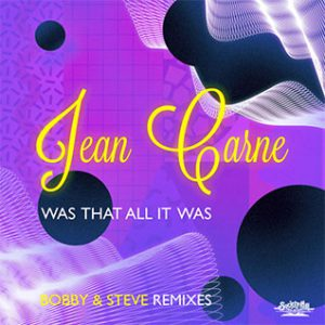 Jean Carne Was that all It Was Bobby & Steve remix Single played on the Soulful Etiquette Radio Show By Chris Stewart