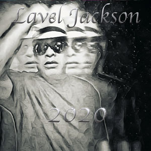 Lavel Jackson Album 2020 played on the Soulful Etiquette Radio Show
