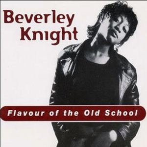 Beverley Knight Flavour Of The Old School Single Played on the Soulful Etiquette Radio Show 10 June 2020