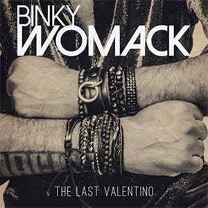 Binky Womack The Last Valentino LP Played on the Soulful Etiquette Radio Show 10 June 2020