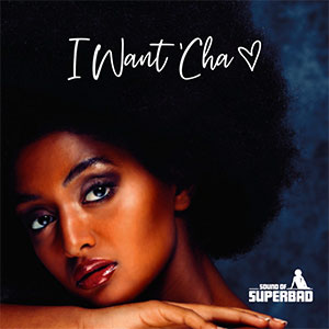Sound of Superbad I want You Single Played on the Soulful Etiquette Radio Show 10 June 2020