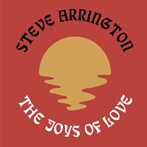 Steve Arrington The Joy Of Life Single Played on the Soulful Etiquette Radio Show 10 June 2020