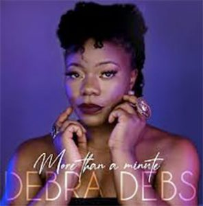 Debra Debs More Than A Minute New Single released 29th May 2020