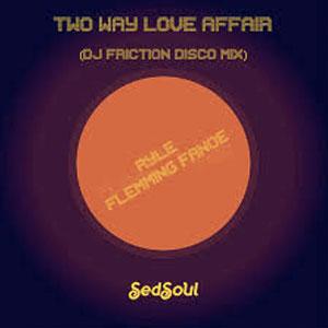 Ryle Ft Flemming Fanoe Two Way Love Affair new single released 12th June 2020
