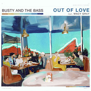 Busty And The Bass Out Of Love ft Macy Gray