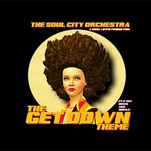 Soul City Orchestra The Get Down Theme Single 2020