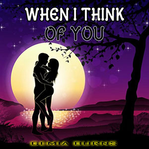 New Music Soulful Record Releases 2021 Gemia Burns, When I Think Of You Single March 2021