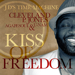 New Music Soulful Record Releases 2021 J.D's Time Machine, Kiss Of Freedom Single January 2021
