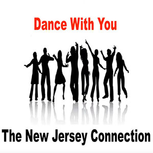 New Music Soulful Record Releases 2021 The New Jersey Connection, Dance With You single February 2021