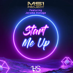 New Soul Music Single Release for April 2021 from MS1 Project Ft Jerome Vintage - Start Me Up