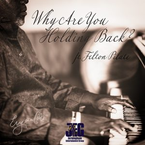 Eugene Cole new single release Why Are You Holding Back out July 2021-(cd-cover)