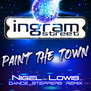 Ingram Street new single release Paint The Town (Nigel-Lowis remix) (CD Cover)