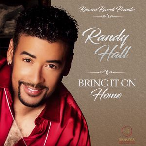 Randy Hall new single release Bring It on Home out July 2021