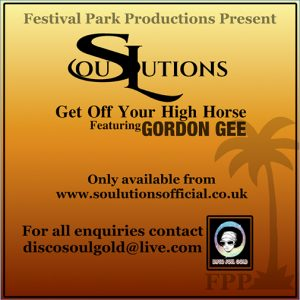 SouLutions Ft Gordon Gee new single release Get Off Your High Horse Out July 2021 (CD Cover) hear it again on the Re-Play Soulful Etiquette Radio Shows Page