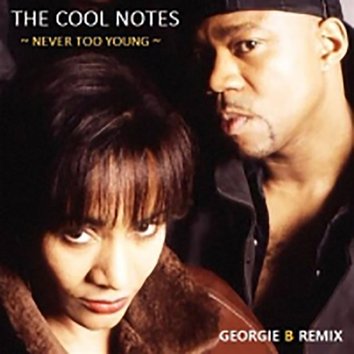 The Cool Notes new single Never Too Young (Georgie B Remix) out July 2021 Hear it again on the Re-Play Soulful Etiquette Radio Shows page