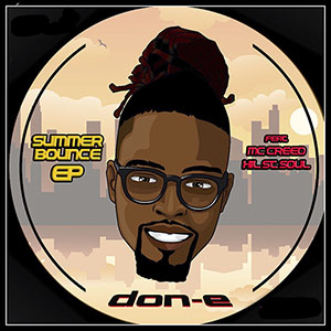 Don E Ft Hill St Soul New R&B EP Summer Bounce released August 2021