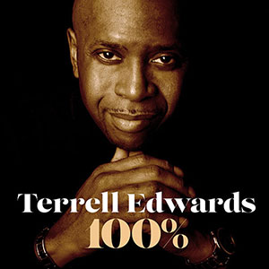 New R&B single from Terrel Edwards title 100% released September 2021