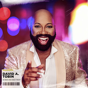 Soulful Etiquette Radio Show Features the new single from David A Tobin, Go Back And Make It Work