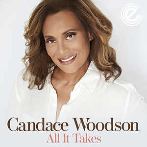Candace Woodson The New Single All-It-Takes (Rob Heart Mix) released October 2021